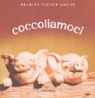 BRADLEY TREVOR GREIVE - libri con carrellate di immagini sugli animali... buffe-coccoliamoci-jpg