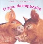 BRADLEY TREVOR GREIVE - libri con carrellate di immagini sugli animali... buffe-ti-amo-jpg