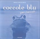 BRADLEY TREVOR GREIVE - libri con carrellate di immagini sugli animali... buffe-coccole-blu-jpg